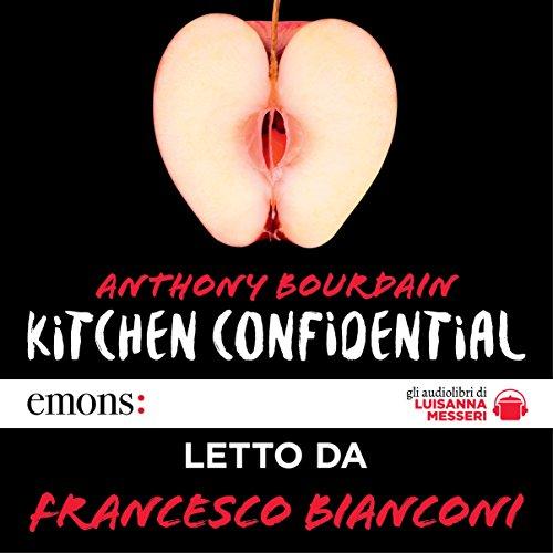 Kitchen confidential  Audiolibri