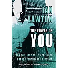 The Power of You : why you have the potential to change your life in an instant (Supersoul)