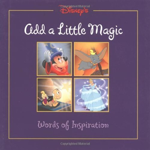 Add a Little Magic (Gift Book) (Disneys) by Disney Book Group (1999-09-30)