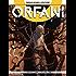 Orfani 6. ...e rinascerai con dolore: ...e rinascerai con dolore