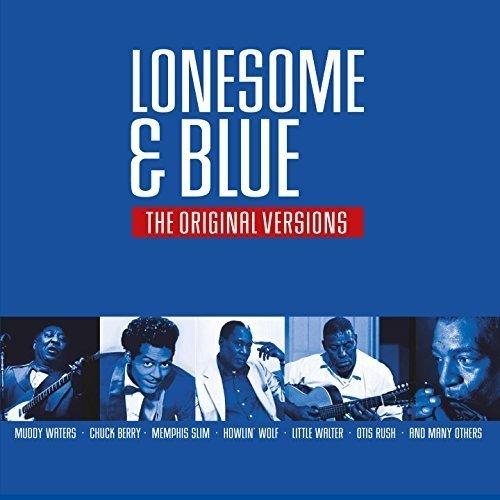 Lonesome & Blue-the Original Version