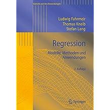 Regression: Modelle, Methoden und Anwendungen (Statistik und ihre Anwendungen) (German Edition)