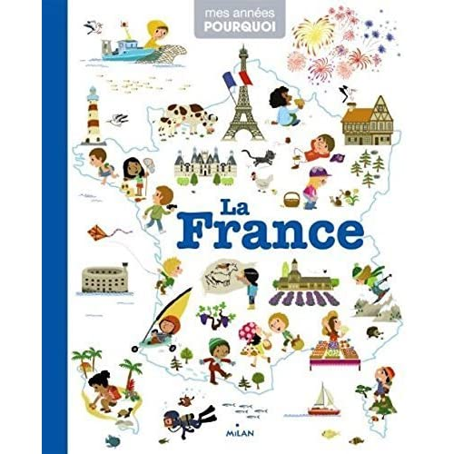 Imagerie de la France - Picture Book of France (French Edition) by Collectif (2011) Hardcover