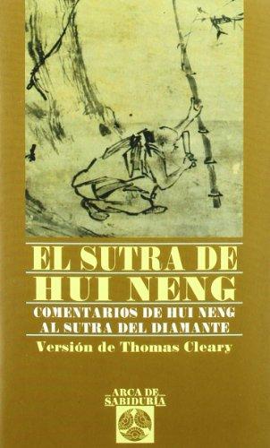 Sutra De Hui-Neg, El (Arca de Sabiduría)