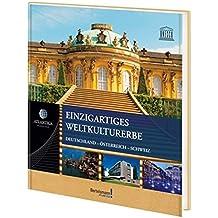 Atlantica Einzigartiges Weltkulturerbe: Deutschland-Österreich-Schweiz (Bertelsmann Atlantica)