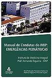 Manual de condutas do IMIP emergências pediátricas (Portuguese Edition)