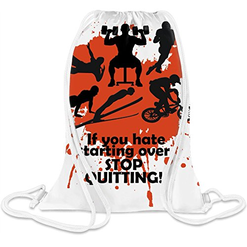 Wenn Sie von vorne anfangen, hören Sie auf zu quittieren! - If You Hate Starting Over, Stop Quitting! Custom Printed Drawstring Sack 5 l 100% Soft Polyester A Stylish Bag For Everyday Activities