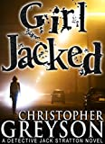 Girl Jacked (Jack Stratton) by Christopher Greyson