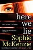 Here We Lie by Sophie McKenzie