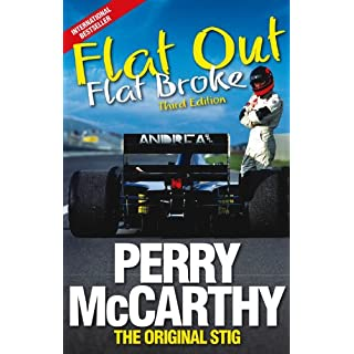 Flat Out, Flat Broke: Formula 1 the hard way! (3rd edition)