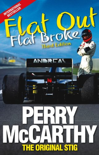 Flat Out, Flat Broke: Formula 1 the Hard Way! por Perry McCarthy