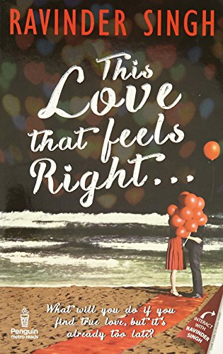 This Love that Feels Right…