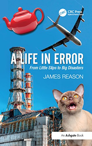 A Life in Error: From Little Slips to Big Disasters (English Edition)