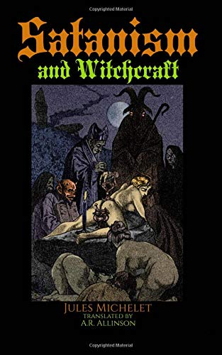 Satanism and Witchcraft