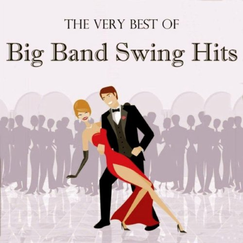 The Very Best Of Big Band Swin...