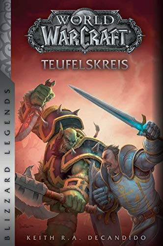 World of Warcraft: Teufelskreis: Blizzard Legends