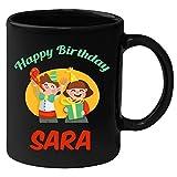 Huppme Happy Birthday Sara Black Ceramic Mug (350 ml)