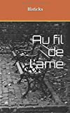 Telecharger Livres Au fil de l ame (PDF,EPUB,MOBI) gratuits en Francaise