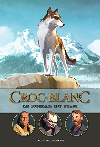Croc Blanc:le roman du film