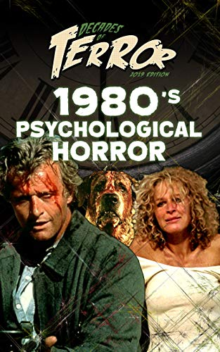 Decades of Terror 2019: 1980's Psychological Horror (Decades of Terror 2019: Psychological Horror Book 1) (English Edition)