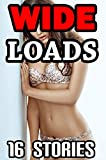 Wide Loads -- 16 Books of Getting It ALL to Fit! Steamy Bundle Collection (English Edition)