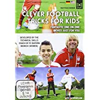Clever Football Tricks for Kids - Your new way to winning one-on-one situations - Nifty moves and clever tricks