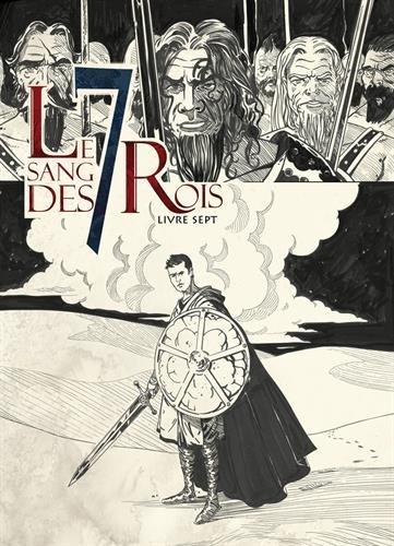 Le sang des 7 Rois, Tome 7 : par Régis Goddyn