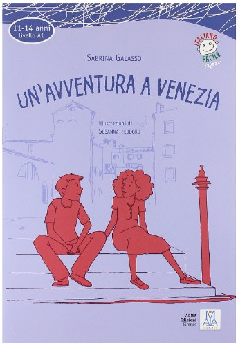Un'avventura a Venezia. Con CD Audio
