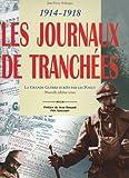 Les journaux de tranchées 1914-1918