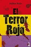 El Terror Rojo (Divulgación. Historia)