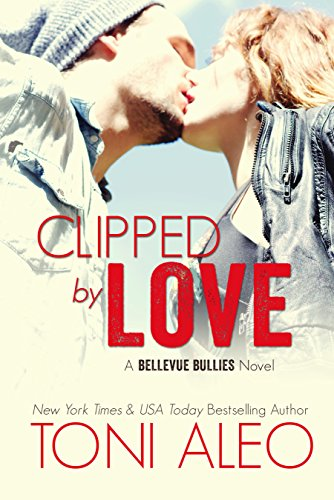 Clipped by Love (Bellevue Bullies Series Book 2) (English Edition)
