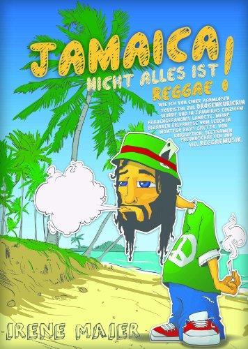 JAMAICA - NICHT ALLES IST REGGAE!