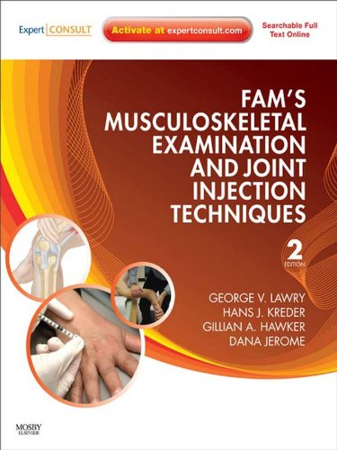 Fam's Musculoskeletal Examination and Joint Injection Techniques E-Book (English Edition)