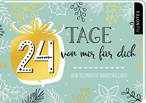 24 Tage von mir für dich - Ein ganz besonderer Adventskalender zum Ausfüllen und Verschenken