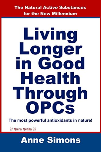 OPCs at a Glance: All about the most powerful natural antioxidant of our time