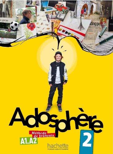 Adosphere. Livre de l'élève. Per la Scuola media. Con CD Audio: 2 (Adosphère) por Céline Himber