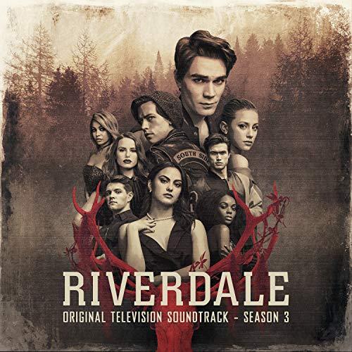 Riverdale: Season 3 (Original Television Soundtrack)