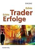 Echte Trader, echte Erfolge