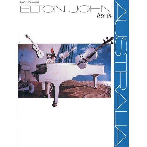 Elton John: Live in Australien. Noten für KLavier, Gesang & Gitarre (mit Chord Boxen)