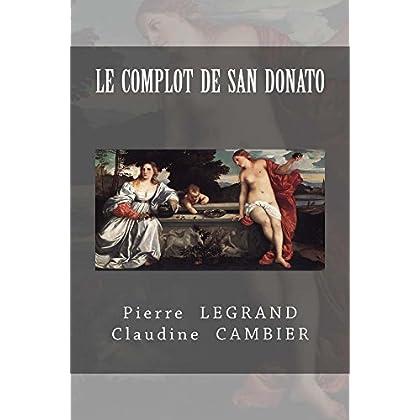 Le COMPLOT de SAN DONATO (Saga CINQUECENTO t. 6)