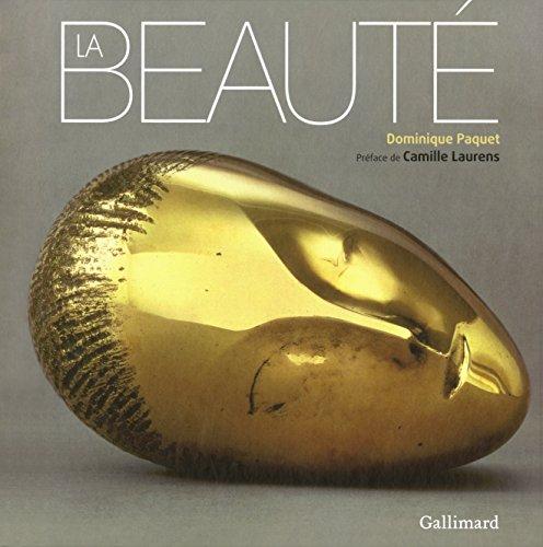 La beauté par Dominique Paquet