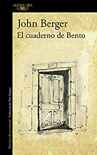 El cuaderno de Bento par  John Berger