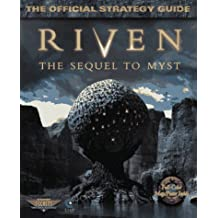 Riven: The Sequel to Myst: The Official Strategy Guide (Secrets of the Games Series) by Rick Barba (1997-11-25)