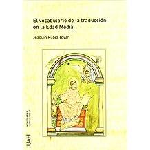 El vocabulario de la traducción en la Edad Media