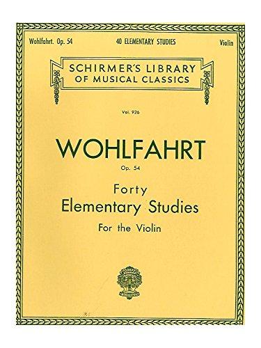 Franz Wohlfahrt: Forty Elementary Studie...