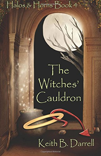 The Witches' Cauldron (Halos & Horns, Book 4): Volume 4