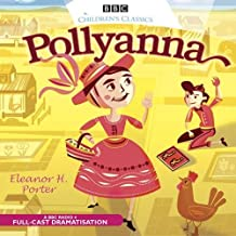 Pollyanna (BBC Children's Classics)