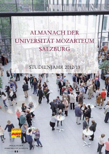 Almanach der Universität Mozarteum Salzburg: Studienjahr 2012/13 (Veröffentlichungen zur Geschichte der Universität Mozarteum Salzburg 4) (German Edition)