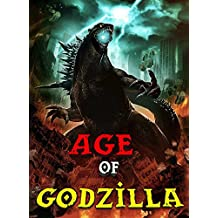 Age Of Godzilla: The Ancient Ayleids Legend (Minecraft Monsters Series Book 6) (English Edition)
