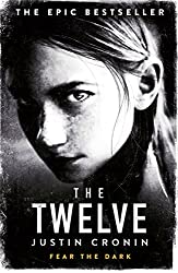 The Twelve: The Passage Trilogy Book 2